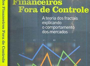 Mercados Financeiros Fora de Controle