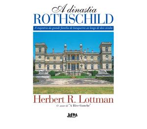 A Dinastia Rothschild