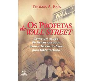 Os profetas de Wall Street