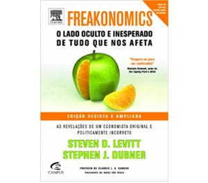 Freakonomics – O Lado Oculto e Inesperado de Tudo que nos Afeta