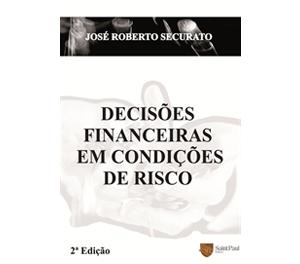 Decisões Financeiras em Condições de Risco