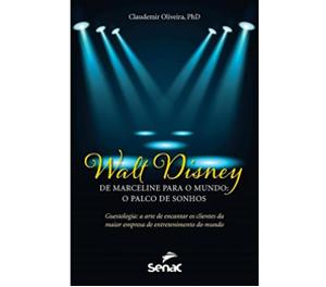 Walt Disney – De Marceline Para O Mundo