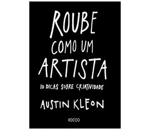 Roube Como Um Artista