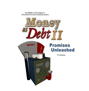 Money as Debt II: Promises Unleashed