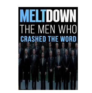 Meltdown – The man who crashed the world