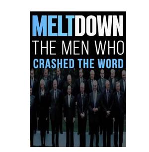 Meltdown – The man who crashed the world
